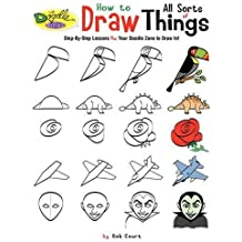 How to Draw All Sorts of Things (Doodle Books)