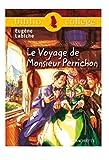 Le Voyage De Monsieur Perrichon (French Edition) 0th Edition