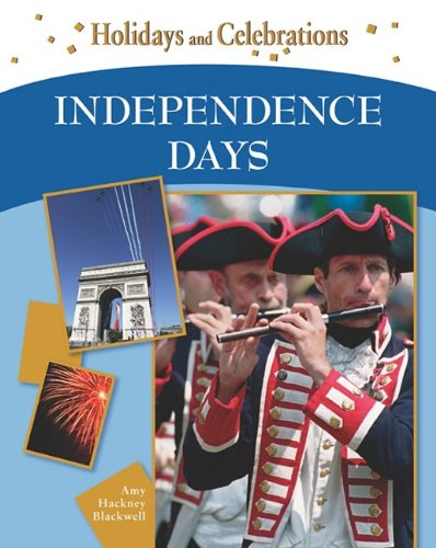 Independence Days (Holidays and Celebrations)
