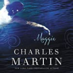 Maggie: The Sequel to The Dead Don't Dance | Charles Martin