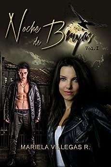"""""""Noche de Brujas"""": Saga Noche de Brujas (Spanish Edition) by [R., Mariela Villegas]"""