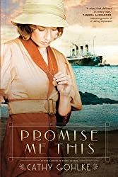 Promise Me This by Gohlke, Cathy (2012) Paperback