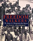img - for Freedom Walkers: The Story of the Montgomery Bus Boycott Grades 6-8 book / textbook / text book