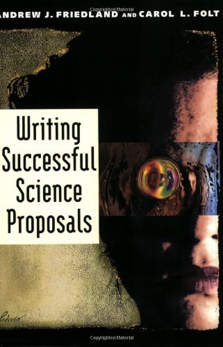 Writing Successful Science Proposals by Yale University Press