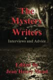 img - for The Mystery Writers: Interviews and Advice book / textbook / text book