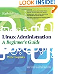Linux Administration: A Beginners Gui...