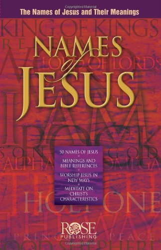 Names of Jesus pamphlet: The Names of Jesus and Their Meanings