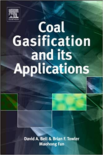 coal gasification and its applications bell david a towler brian f fan maohong