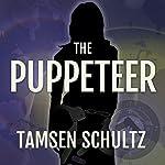 The Puppeteer | Tamsen Schultz