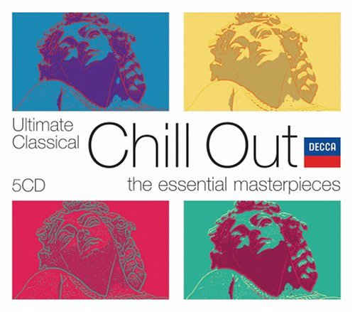 Ultimate Classical Chill Out [5 CD Box Set] by Spartacus