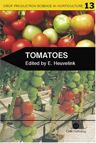 Tomatoes (Crop Production Science in Horticulture)