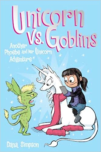 Unicorn vs goblins phoebe and her unicorn series book 3 goblins phoebe and her unicorn series book 3 another phoebe and her unicorn adventure dana simpson 9781449476281 amazon books fandeluxe Ebook collections
