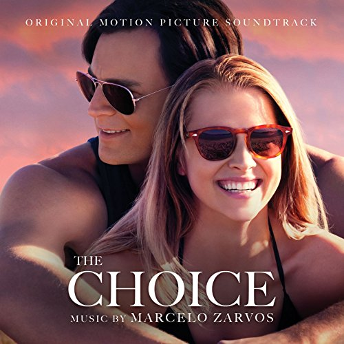 The Choice (2016) Movie Soundtrack