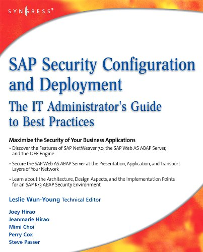 SAP Security Configuration and Deployment: The IT Administrator's Guide to Best Practices Pdf