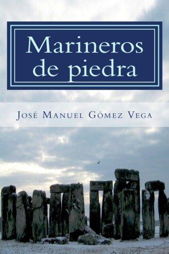 Marineros de piedra: El origen celeste y atlante de la Civilización (Spanish Edition)