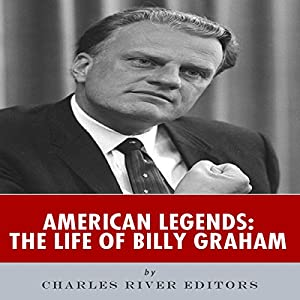 American Legends: The Life of Billy Graham Audiobook