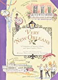 img - for Very New Orleans: A Celebration of History, Culture, and Cajun Country Charm book / textbook / text book