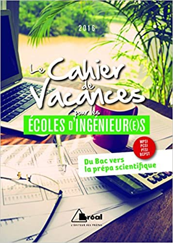 Le Cahier de Vacances pour les écoles d'ingénieur(e)s pdf epub
