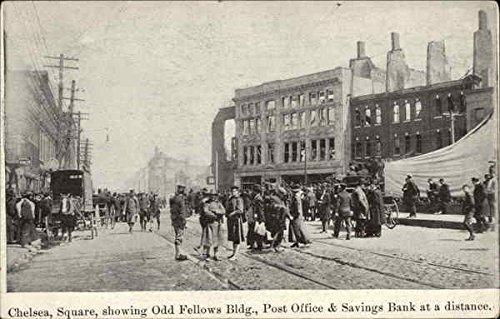 Square with Odd Fellows Bldg, Post Office & Savings Bank Chelsea, Massachusetts Original Vintage Postcard