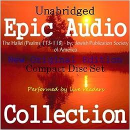 The Hallel (Psalms 113-118) [Epic Audio Collection]: Jewish