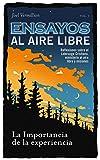 La Importancia de la Experiencia: Ensayos al aire libre (Spanish Edition)