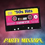 80 mix - '80 Hits Party Mixtape