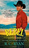 The Rebel of Copper Creek (Copper Creek Cowboys)