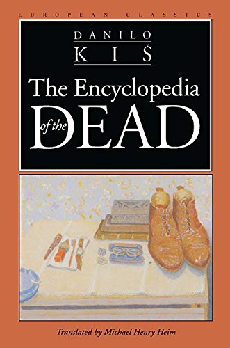 Encyclopedia of the Dead (European Classics)