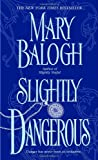 Slightly Dangerous (Bedwyn Saga)