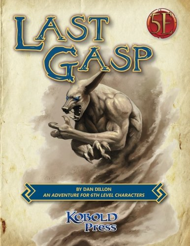 Last Gasp: A 5th Edition Adventure for 6th-Level Characters