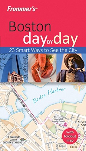 Frommer's Boston Day by Day (Frommer's Day by Day - Pocket) (Star Ri Pocket)