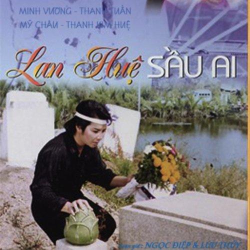 Cai Luong - Lan Hue Sau Ai [Explicit]