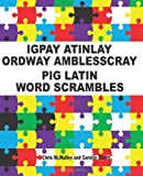Igpay Atinlay Ordway Amblesscray, Chris McMullen and Carolyn Kivett, 1468120115