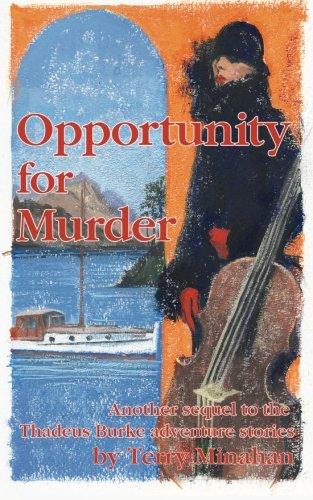 Read Online Opportunity for Murder (The Thadeus Burke Adventures) (Volume 4) pdf epub
