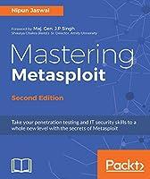 Mastering Metasploit, 2nd Edition