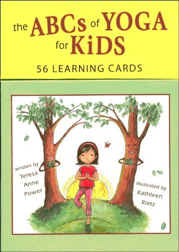 By Teresa Anne Power - The ABCs of Yoga for Kids Learning Cards (Crds) (3.2.2011)