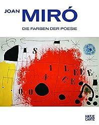 Joan Miró: Die Farben der Poesie