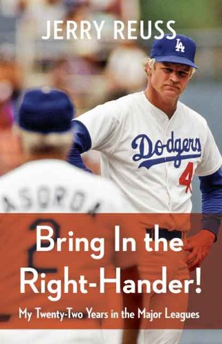 No San Hitters Giants Francisco - Bring In the Right-Hander!: My Twenty-Two Years in the Major Leagues
