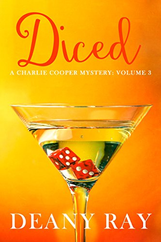 - Diced (A Charlie Cooper Mystery, Volume 3)
