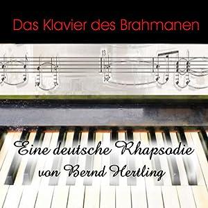 Das Klavier des Brahmanen Hörbuch
