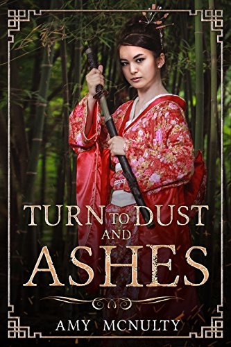 Turn to Dust and Ashes (Fall Far from the Tree Book 2)