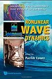 Nonlinear Wave Dynamics, Lynett, 9812709037