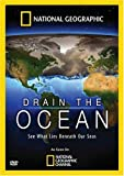 National Geographic: Drain the Ocean