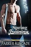 Spring Training: A Game On Novel