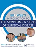 Browse's Introduction to the Symptoms and Signs of Surgical Disease 5E, Black and Burnand, 1444146033