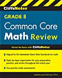 img - for CliffsNotes Grade 8 Common Core Math Review book / textbook / text book