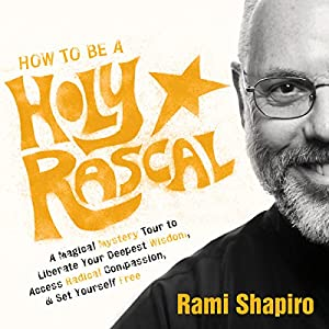 How to Be a Holy Rascal Speech