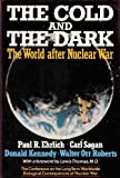 The Cold and the Dark, Paul R. Ehrlich and Carl Sagan, 0393018709