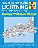 English Electric/BAC Lightning Manual: 1954 to 1988 (All Marks and Models) (Owners Workshop Manual)