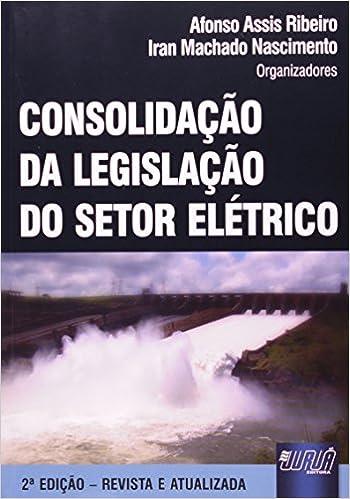 Book Consolidaocaao Da Legislaocaao Do Setor Elaetrico